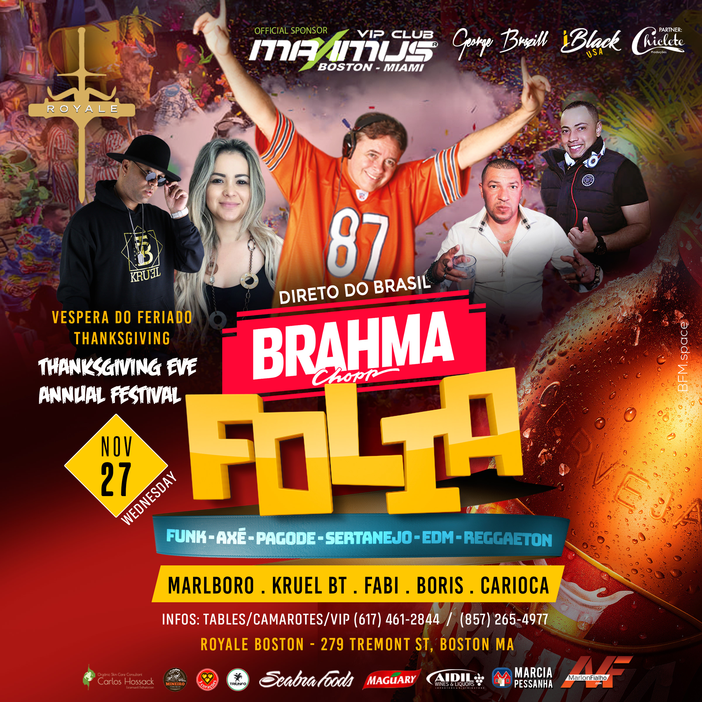 BRAHMA FOLIA ROYALE BOSTON 27 NOV | iBlackUSA