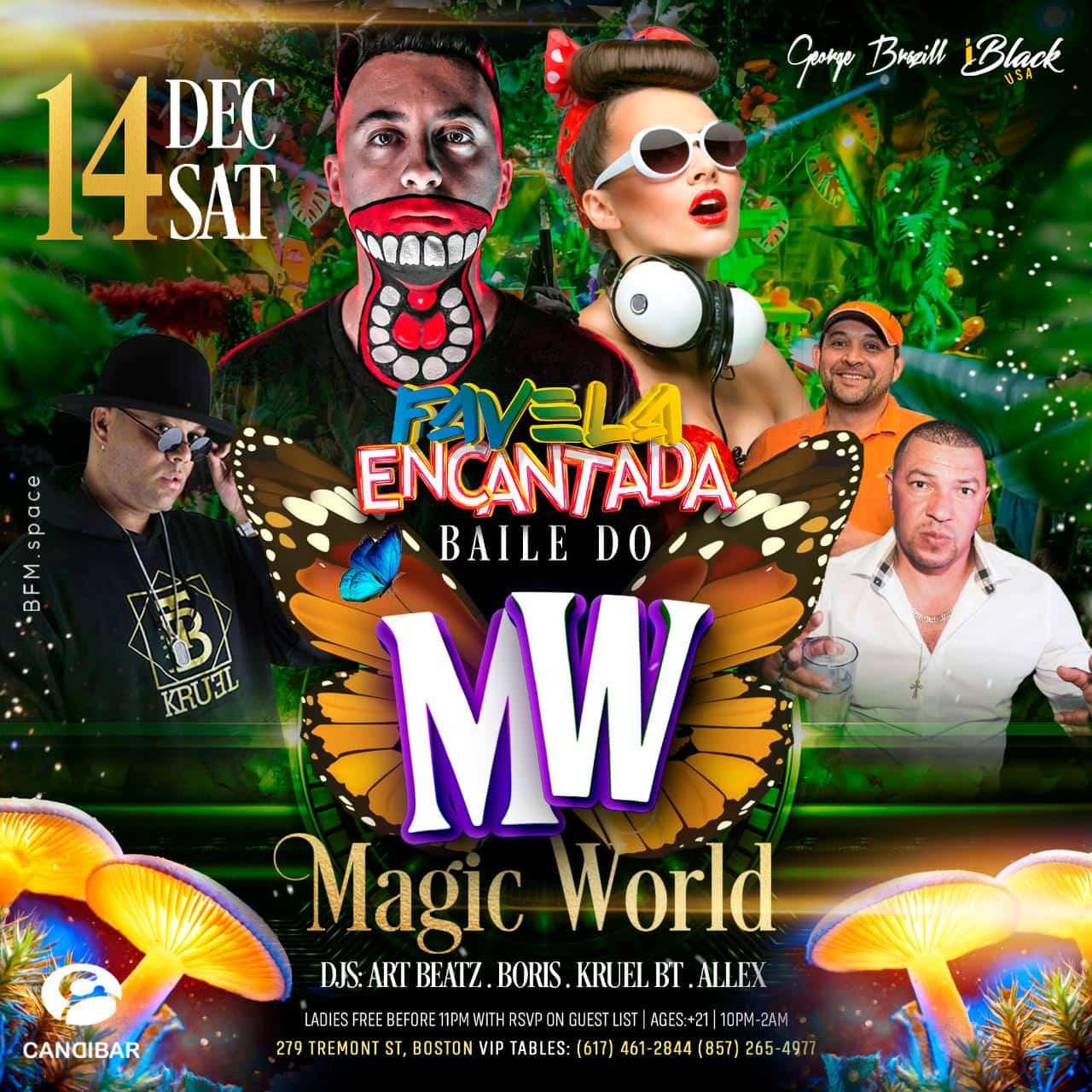 FAVELA ENCANTADA BAILE DO MAGIC WORLD 14 DEZ - CANDIBAR BOSTON | iBlackUSA