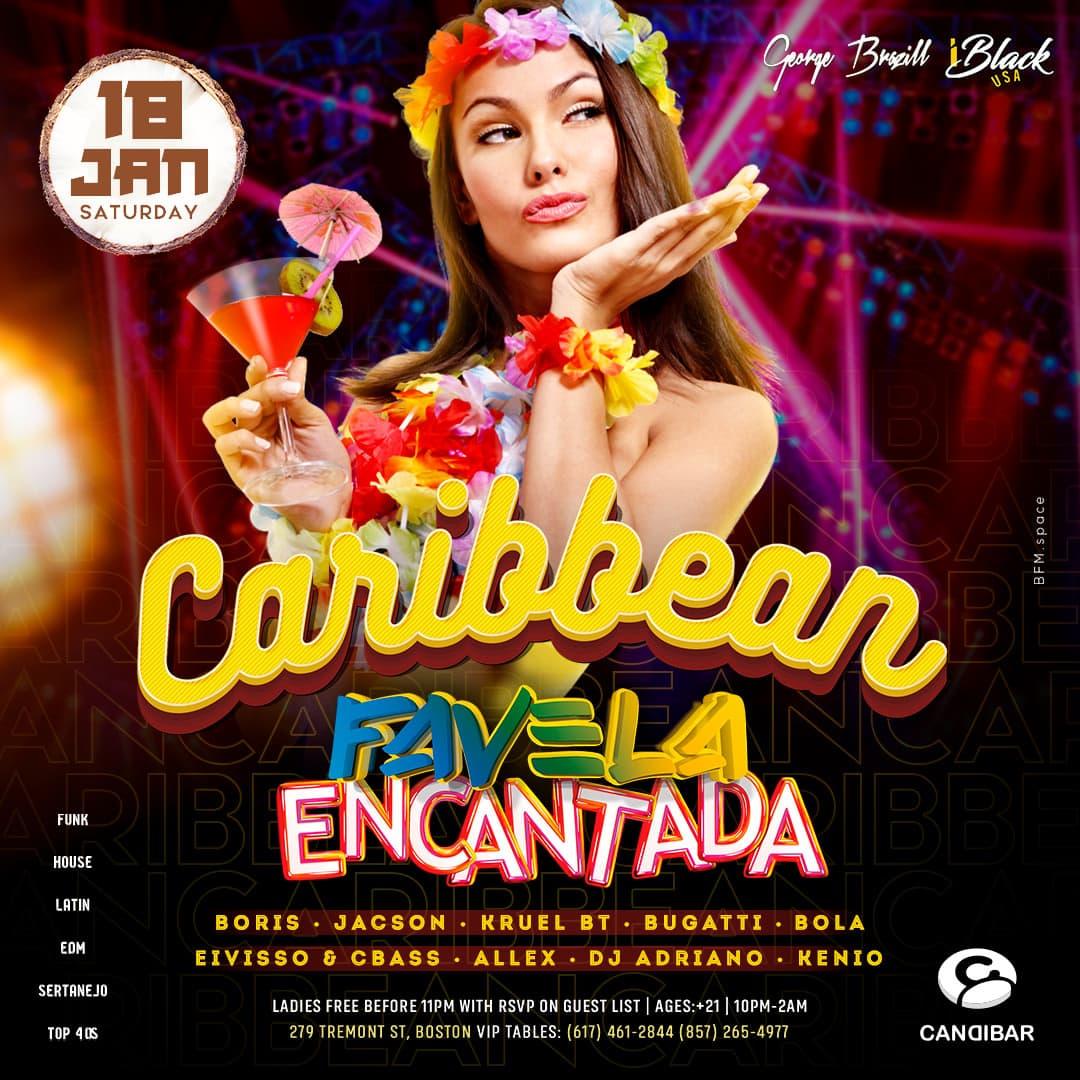 FAVELA ENCANTADA CARIBBEAN 18 JAN - CANDIBAR BOSTON | iBlackUSA