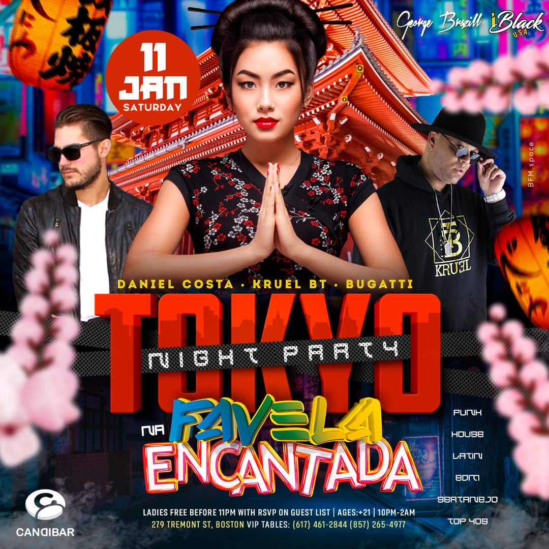 FAVELA ENCANTADA TOKYO NIGHT PARTY 11 JAN - CANDIBAR BOSTON | iBlackUSA