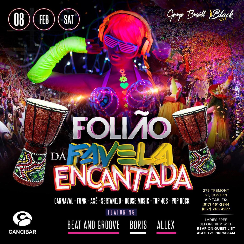 FOLIÃO NA FAVELA ENCANTADA 08 FEV - CANDIBAR BOSTON   iBlackUSA